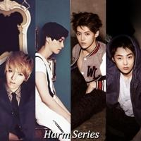 [FIC EXO] HARM SERIES { KRISLAY,LUMIN }