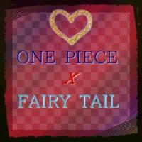 Fic One Piece X Fairy Tail